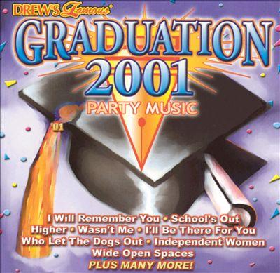 Drew's Famous Party Music: Graduation 2001