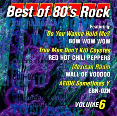 The Best of '80s Rock, Vol. 6