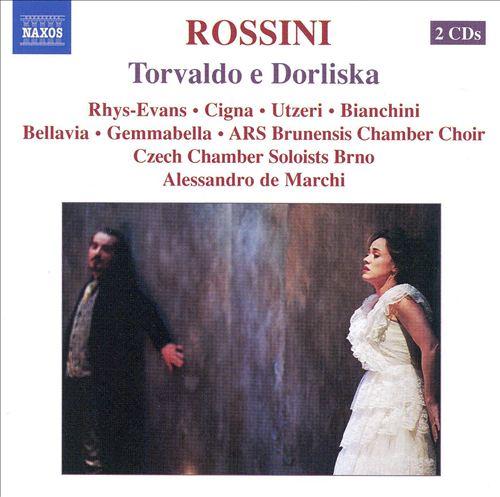 Rossini: Torvaldo e Dorliska