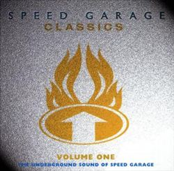 Speed Garage Classics
