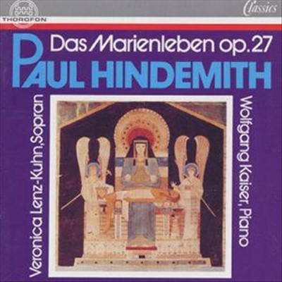 Paul Hindemith: Das Marienleben, op. 27