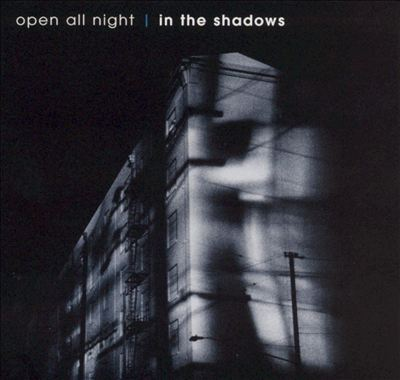 Open All Night: In the Shadows