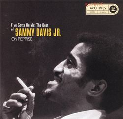 I've Gotta Be Me: The Best of Sammy Davis, Jr. on Reprise