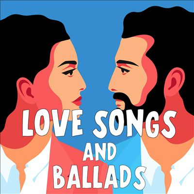 Love Songs and Ballads