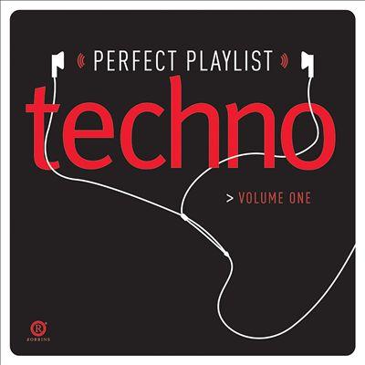 Perfect Playlist Techno, Vol. 3