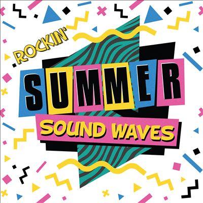 Rockin' Summer Sound Waves