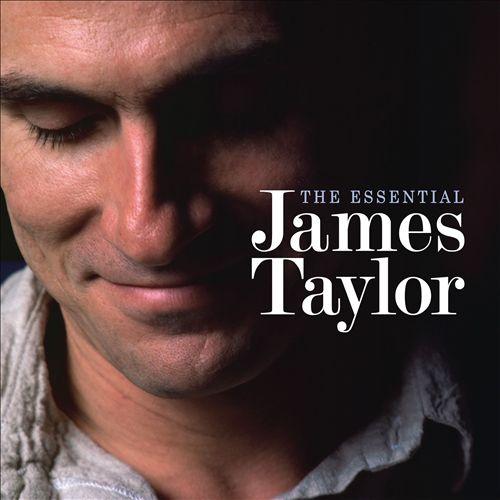 The Essential James Taylor [Rhino]