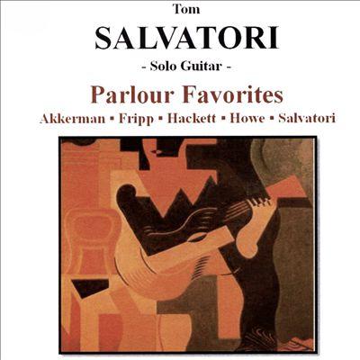 Parlour Favorites; Akkerman, Fripp, Hackett, Howe, Salvatori