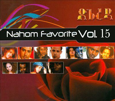 Nahom Favorite, Vol. 15