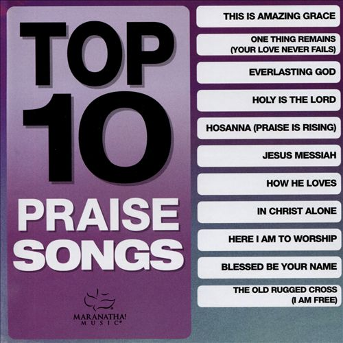 Top 10 Praise Songs