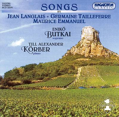 Songs by Langlais, Tailleferre, Emmanuel