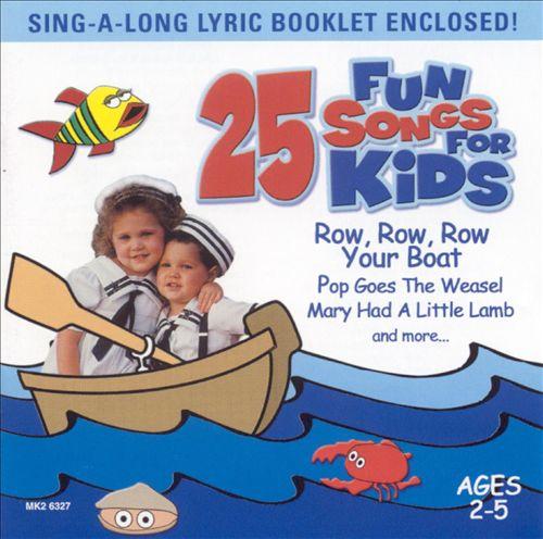 25 Fun Songs for Kids