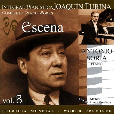 Joaquín Turina Complete Piano Works, Vol. 8: Escena