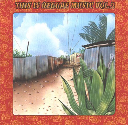 This Is Reggae Music, Vol. 2
