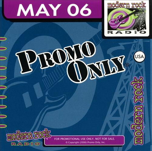 Promo Only: Modern Rock Radio (May 2006)