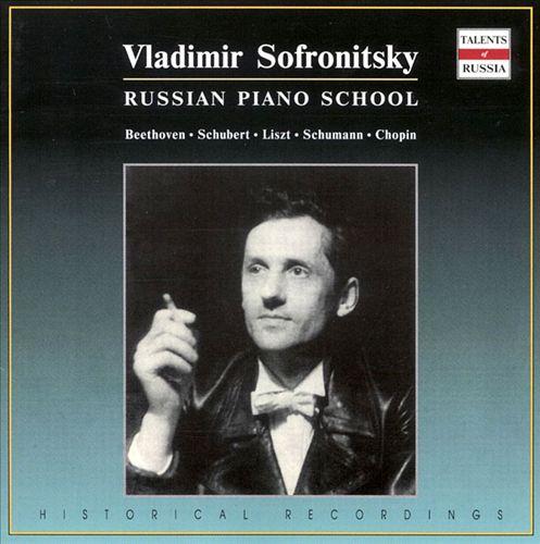 Russian Piano School: Vladimir Sofronitsky