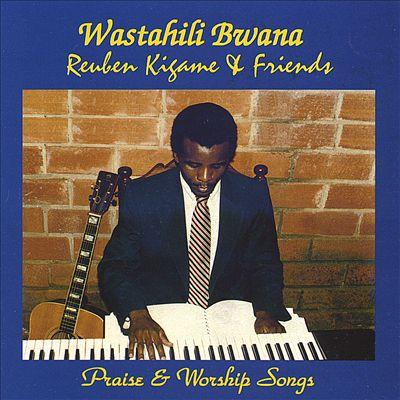 Wastahili Bwana