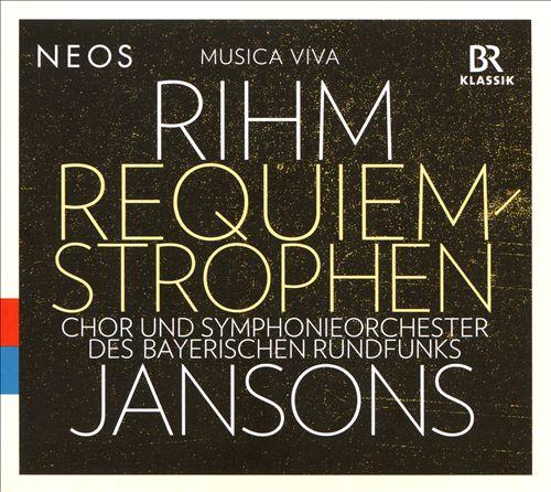 Rihm: Requiem-Strophen