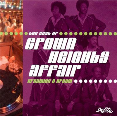 The Best of Crown Heights Affair: Dreaming a Dream