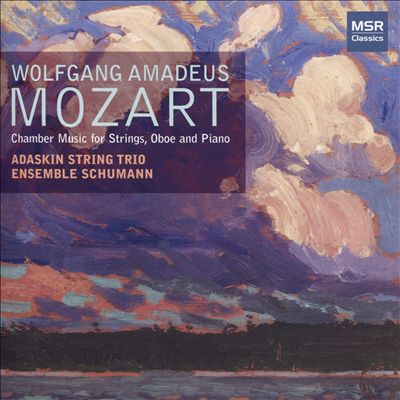 Mozart: Chamber Music for Strings, Oboe and Piano