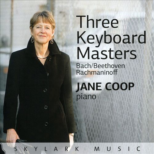 Three Keyboard Masters: Bach, Beethoven, Rachmaninoff