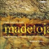Madetoja: Complete Orchestral Works, Vol. 1