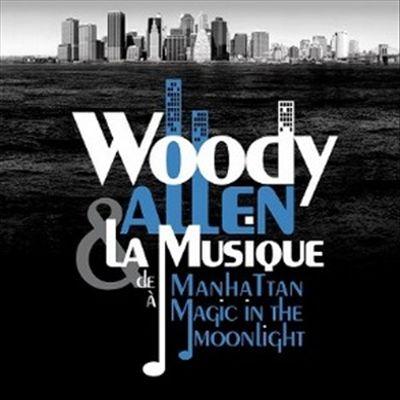 Woody Allen & La Musique de Manhattan à Magic in the Moonlight