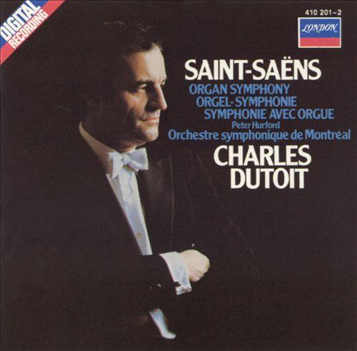 Saint-Saëns: Organ Symphony