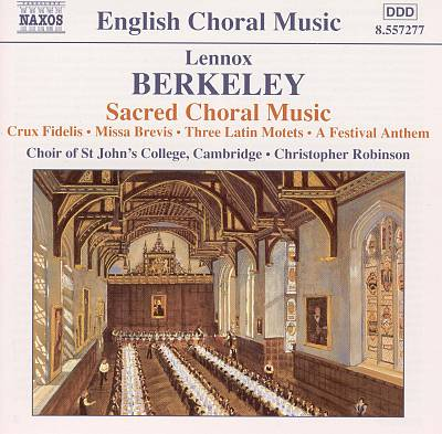 Berkeley: Sacred Choral Music