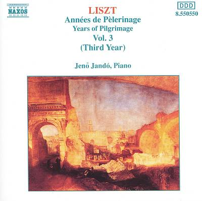 Liszt: Années de Pèlerinage, Vol. 3 (Third Year)