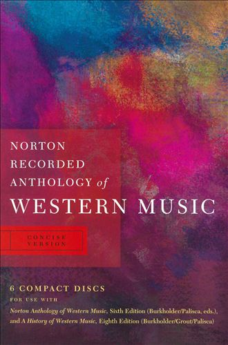 Norton Recorded Anthology of Western Music: Concise Version