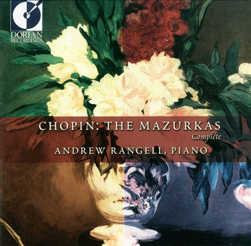 Chopin: The Mazurkas - Complete
