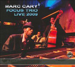 Focus Trio Live 2009