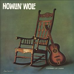 Howlin' Wolf [The Rockin' Chair Album]