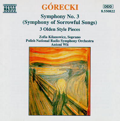 "Górecki: Symphony No. 3 (""Symphony of Sorrowful Songs""); Three Olden Style Pieces"