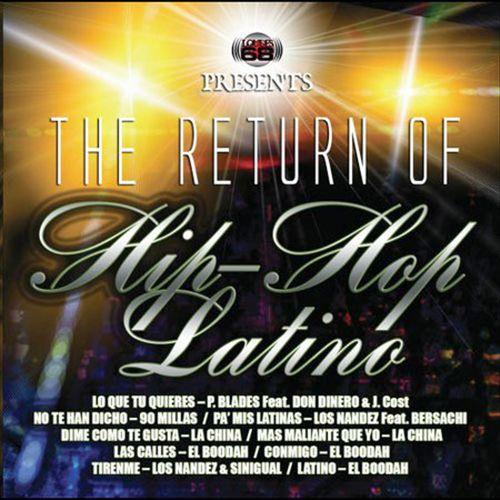 The Return of Hip-Hop Latino