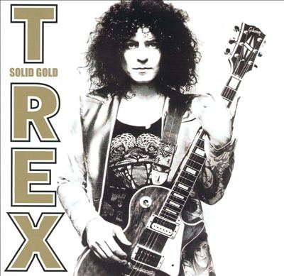Solid Gold: The Best of T.Rex