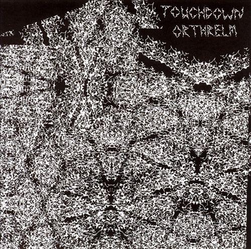 Touchdown/Orthrelm