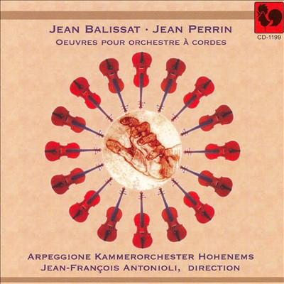 Balissat, Perrin: Oeuvres pour Orchestre à cordes
