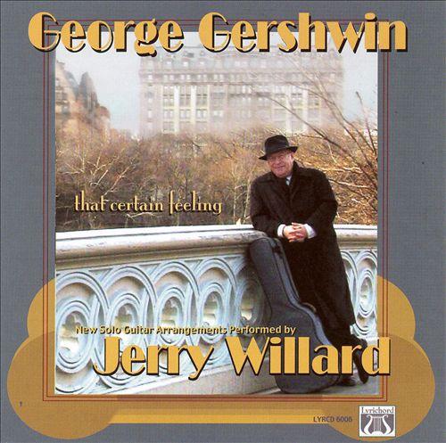 George Gershwin: That Certain Feeling