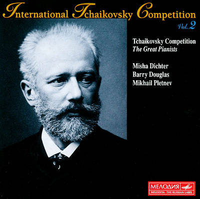 International Tchaikovsky Competition, Vol. 2: The Great Pianists