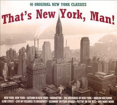 That's New York, Man!
