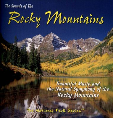 The Sounds of the Rocky Mountains