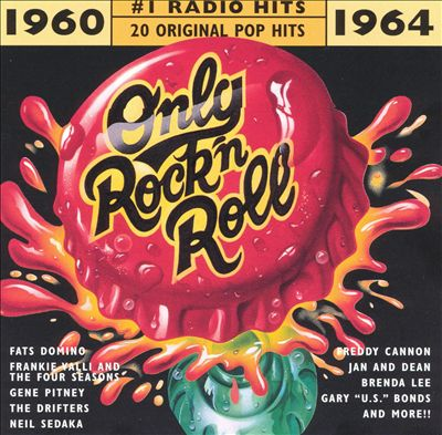 Only Rock 'N Roll 1960-1964: #1 Radio Hits