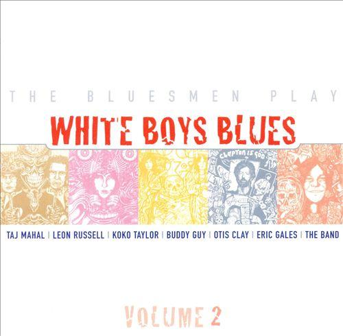 The Bluesmen Play: White Boys Blues, Vol. 2