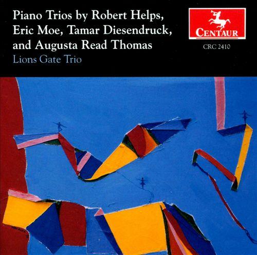 Piano Trios by Robert Helps; Eric Moe; Tamar Diesendruck...