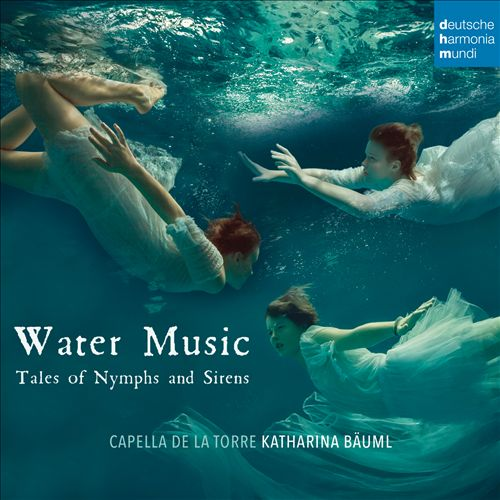Water Music: Tales of Nymphs and Sirens