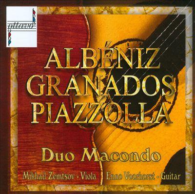 Albéniz, Granados, Piazzolla