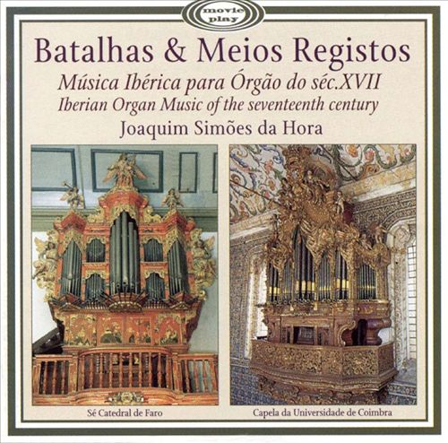 Iberian Organ Music of the 17th Century