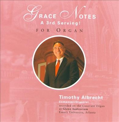 Grace Notes: A 3rd Serving!